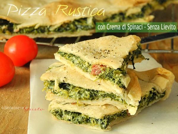 pizza rustica senza lievito con crema di spinaci