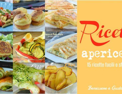 RICETTE APERICENA – idee facili e sfiziose stuzzichini per l'aperitivo