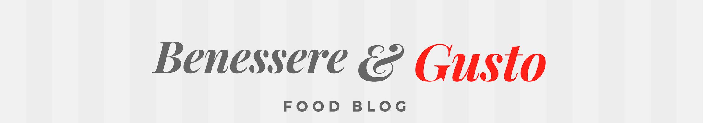 Benessere e Gusto blog