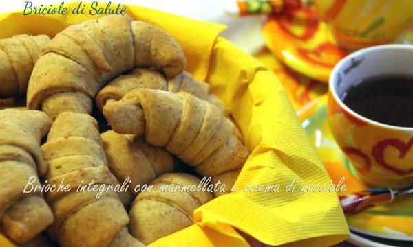 Brioche integrali con marmellata e crema di nocciole