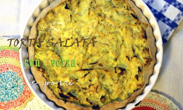 Torta salata con verza e porri