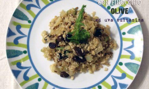 Cinque cereali integrali con finocchio, olive ed uva sultanina