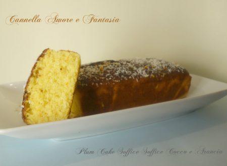 Plum Cake Soffice Soffice Cocco e Arancia