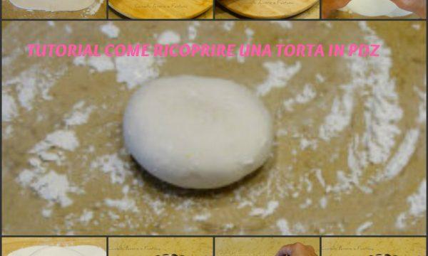 Come stendere e ricoprire una torta in pasta di zucchero tutorial