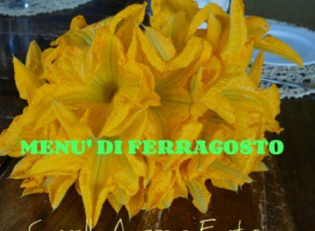 Ferragosto Speciale Menù – ricette dal blog Cannella Amore e Fantasia