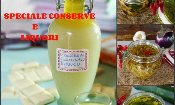 Raccolta di ricette conserve e Liquori fatti in casa – ricette facili da preparare