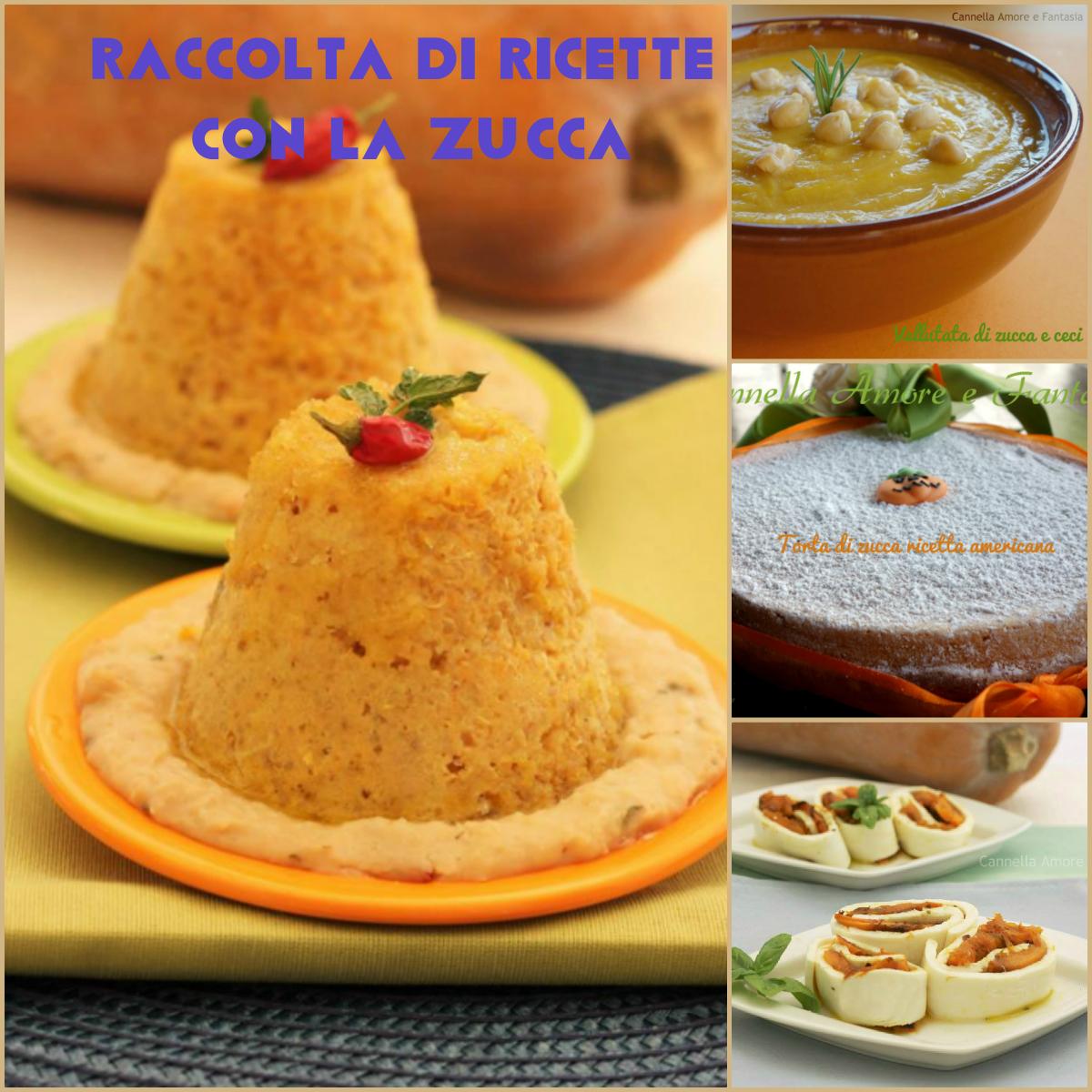 Raccolta di Ricette con la zucca – ricette facili dall'antipasto al dolce