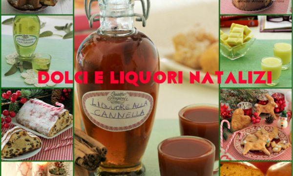 Dolci natalizi e liquori da regalare – raccolta di ricette