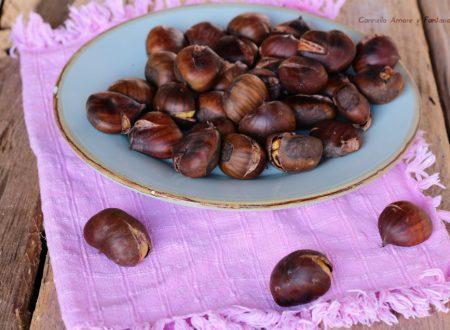 Castagne al forno – ricetta perfetta
