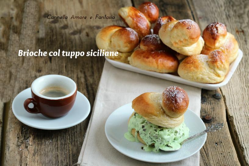 Brioche col tuppo ricetta siciliana