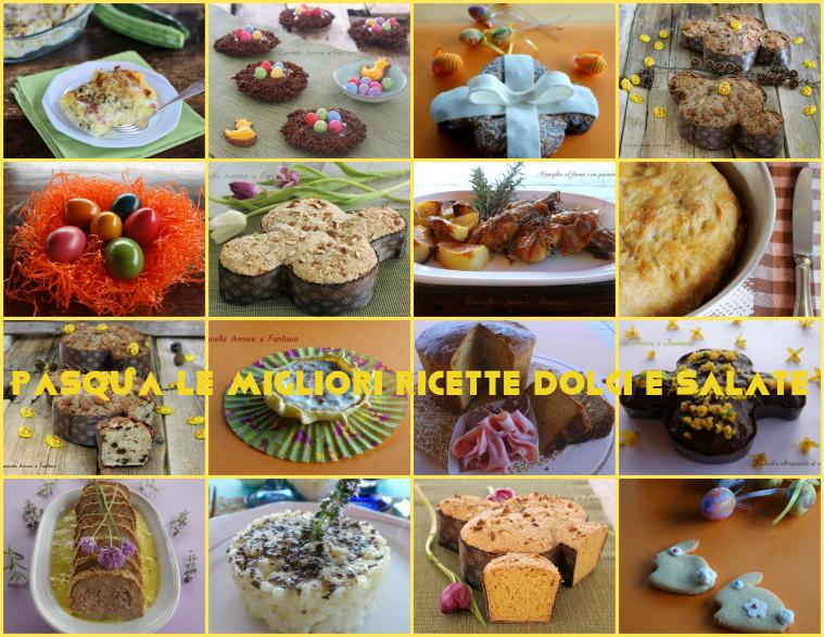 Pasqua le migliori ricette dolci e salate
