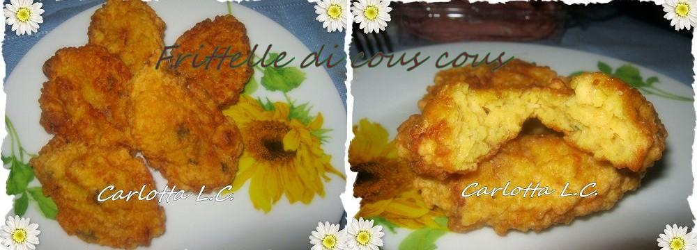 Frittelle di cous cous- La cucina di Carlotta