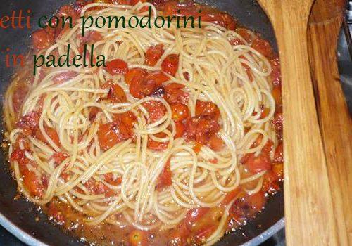 Spaghetti con pomodorini saltati in padella