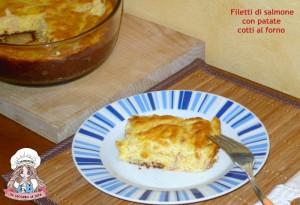 Filetti di salmone con patate cotti al forno