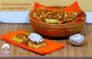 Schiacciatine di patate con crema radicchio