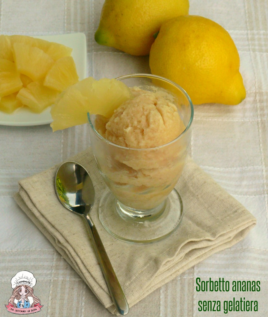 Sorbetto ananas senza gelatiera