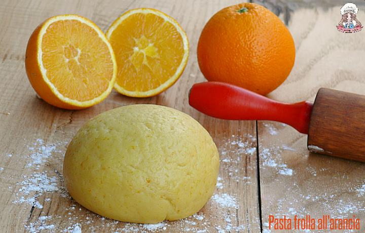 Pasta frolla all'arancia ricetta leggera e profumata