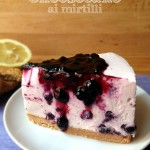 Cheesecake ai mirtilli senza cottura