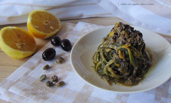 Lischeri con capperi, olive e limone