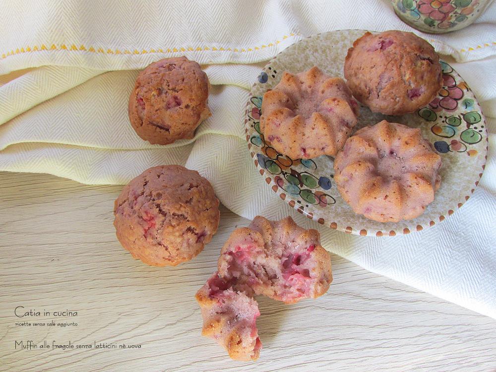 muffin alle fragole senza latticini senza uova