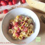 Orecchiette ai pomodorini e caciocavallo