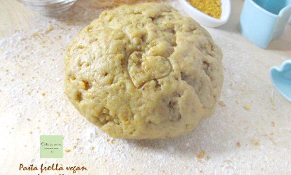 Pasta frolla vegan a modo mio