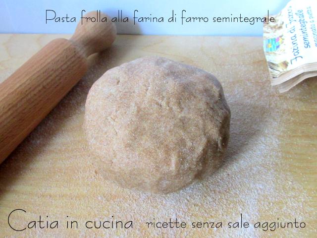pasta frolla alla farina di farro semintegrale