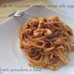 Spaghetti pomodoro e feta
