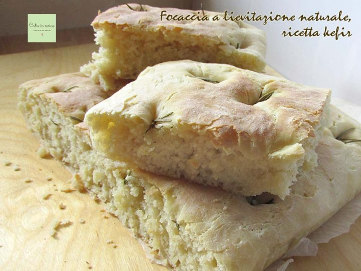 focaccia a lievitazione naturale-ricetta kefir