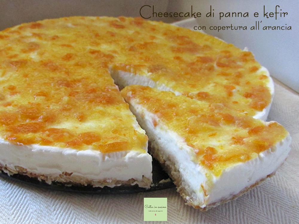 cheesecake di panna e kefir