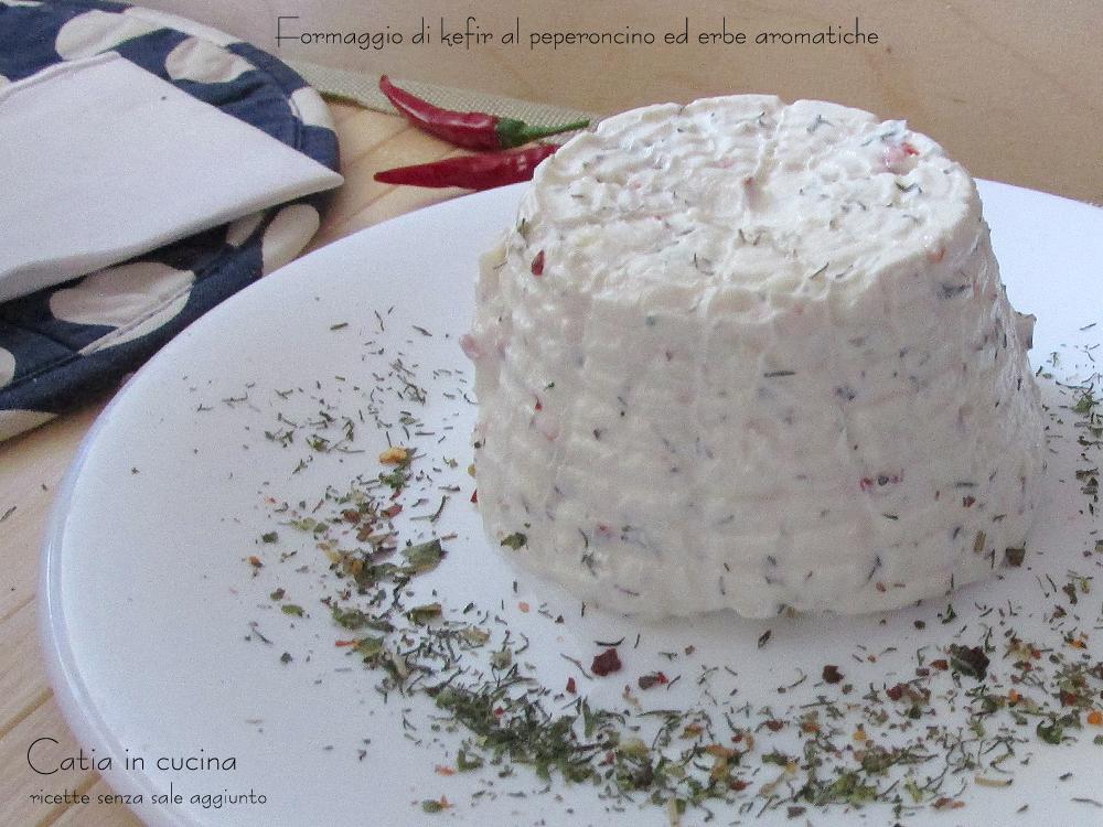 formaggio di kefir al peperoncino ed erbe aromatiche