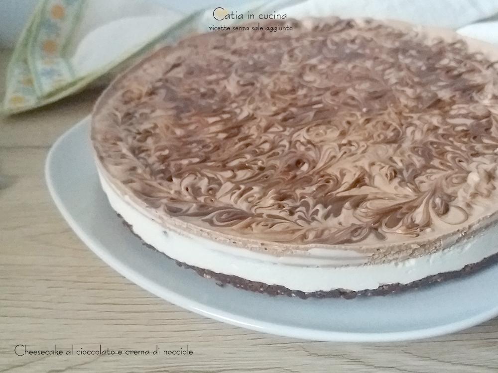 cheesecake al cioccolato e crema di nocciole