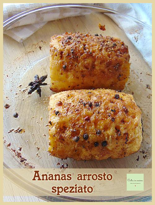 ananas arrosto speziato