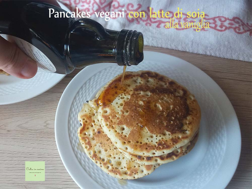 Pancakes vegani con latte di soia alla vaniglia catia in for Lecitina di soia in cucina