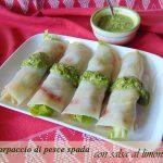 Carpaccio di pesce spada con salsa al limone e pistacchi