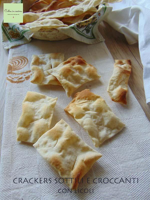 crackers sottili e croccanti (con licoli)
