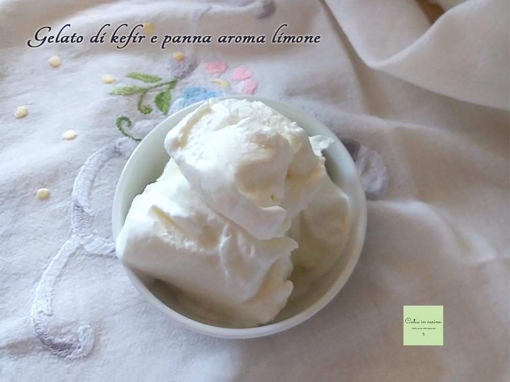 gelato di kefir e panna
