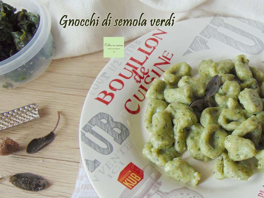 gnocchi di semola verdi burro e salvia
