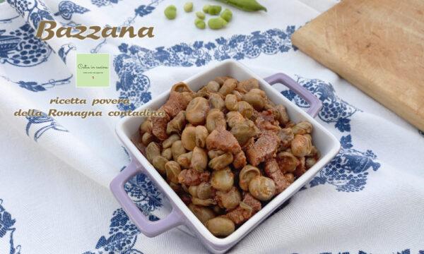 Bazzana (bazèna), ricetta contadina romagnola