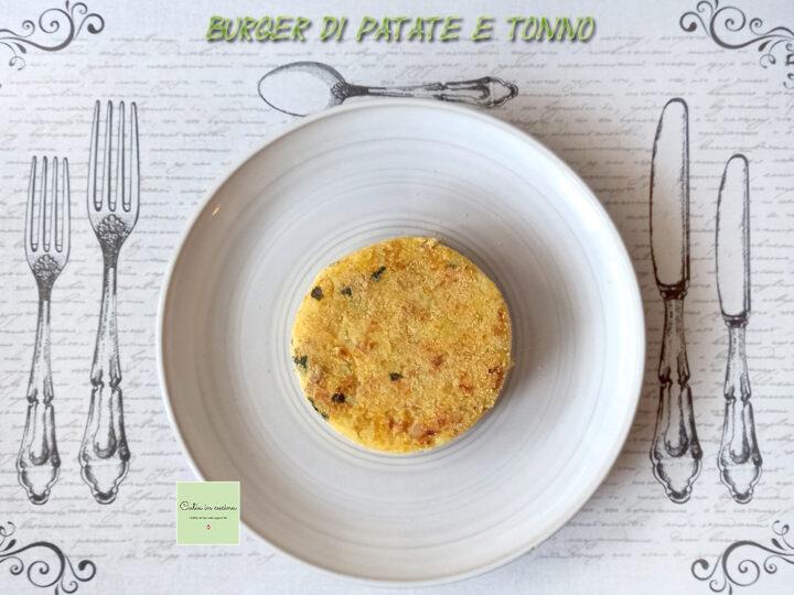 burger di tonno e patate