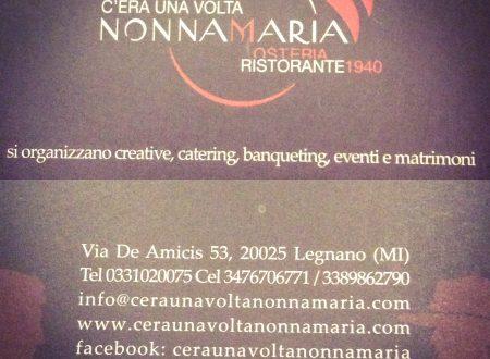 Una serata da favola al C'era una volta Nonna Maria di Legnano con lo Chef Alessandro Russo