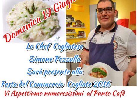 """Cogliate in festa: con la """"Festa del Commercio"""" e lo Chef Simone Pezzulla"""