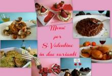 Menu' per S. Valentino in 2 varianti