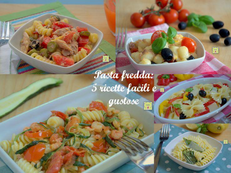 pasta fredda 5 ricette facili e gustose