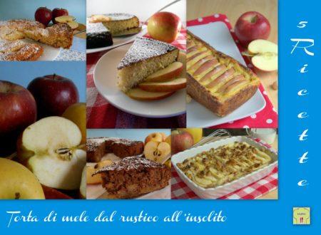 Torta di mele 5 ricette dal rustico all'insolito