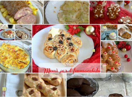 Menù per l'Immacolata, ricette per le feste di natale