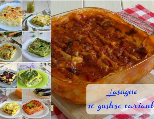 Lasagne 10 gustose varianti