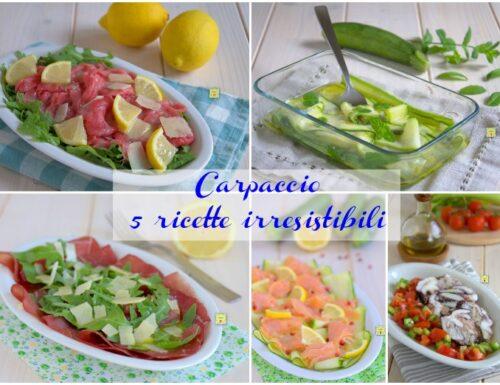 Carpaccio 5 ricette irresistibili