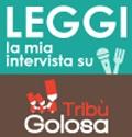 Leggi-la-mia-intervista-su-Tribu-Golosa