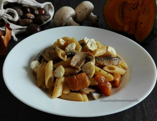 Pasta con zucca, funghi e castagne